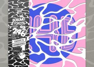 246-susumu-yokota-classic-and-unreleased-1